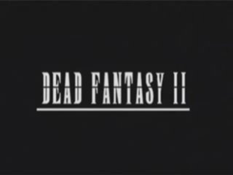 Dead Fantasy II