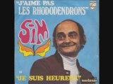 Sim - J'aime pas les rhododendrons (1971)