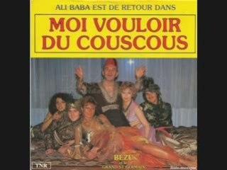 BEZU - MOI VOULOIR DU COUSCOUS