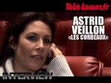 Astrid Veillon (Les Corbeaux)