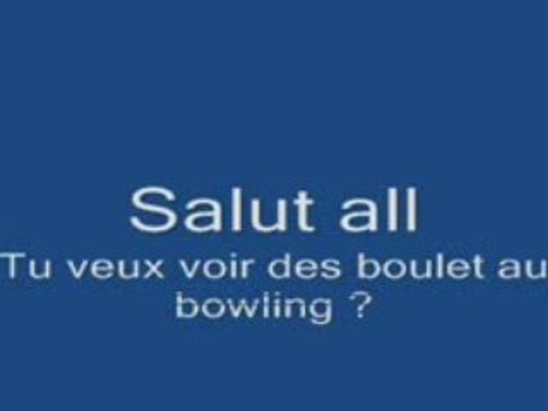 Bowling entre pote / boulet