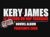 Kery james - le retour du rap francais EXCLU SON LOURD