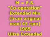 "M = P.B. ""Co-operation"" Extended Mix 1985 (Ultra Extended)"