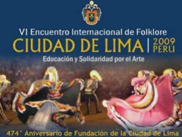 """VI Encuentro Internacional de Folklore """"Ciudad de Lima"""""""