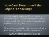 How can I detect engine knock?