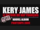 Kery James - Le Retour du Rap Français (Son Entier)