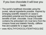 Healthy chocolate with goji and acai, loose weight