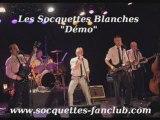 """Les Socquettes Blanches """"Démo"""""""