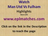 Manchester United Vs Fulham Highlights