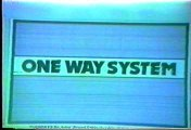 One Way System - Ain't No Answers