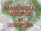 MASSINISSA, MICIPSA ET JUGURTHA