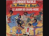 La bande à Basile - Le cirque à Basile