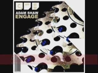 Adam Shaw 'Engage'