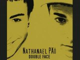 Double Face Nouvel album/Nouveau single Nathanaël PÄÔ