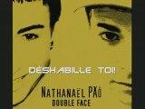 Déshabille toi! (Double Face) Nathanaël PÄÔ