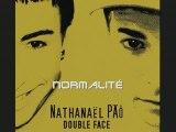 Normalité (Double Face) Nathanaël PÄÔ