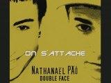 On s'attache (Double Face) Nathanaël PÄÔ