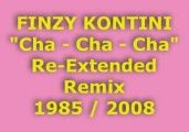 "FINZY KONTINI ""Cha – Cha – Cha"" Re-Extended Remix 1985 / 2"