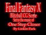 Linkin Park FFX - One Step Closer