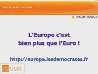 L'Europe plus que l'Euro, l'Euro déjà pas si mal