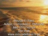 Mourad El Baez, Dakhlou Binatna Lahssoud