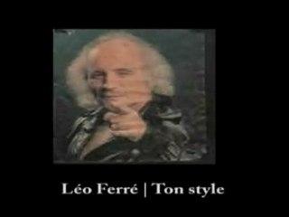 Léo Ferré : Ton style