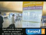 Europe1 teste les précautions prises à Roissy