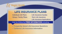 Life Insurance Quotes CA, Life Insurance Plans California
