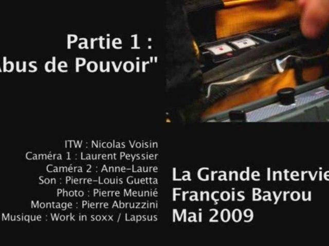 """La Grande Interview #1 > P1 : """"Abus de Pouvoir"""""""