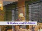 Custom Window Blinds,Shades,Shutters 305-316-8800 All Bli...