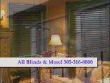 Custom Blinds Shades Drapery 305-316-8800 Shutters & More