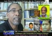 René Préval 2/3 Papa Doc Duvaliers Jean Bertrand Aristide Interview de M. Fred Réno Professeur des Universités en Science Politique à l' UAG (Université des Antilles et de la Guyane) de Fouillole et Directeur du CAGI Centre d'Analyse Géopolitique