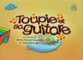 Toupie et Binou - Toupie et sa guitare