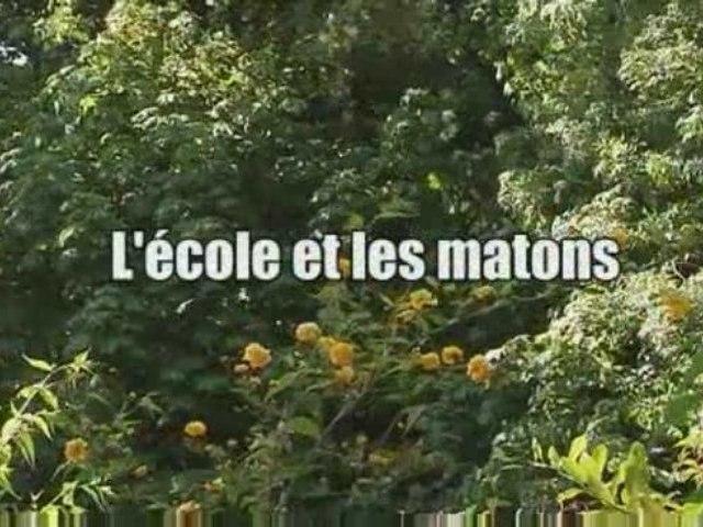 SM > L'ECOLE ET LES MATONS