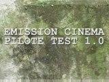 CUT - EMISSION PILOTE (de cinéma)