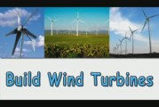 Build Wind Turbines-Learn How To Build Wind Turbines
