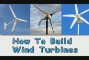 How To Build Wind Turbines-Learn How To Build Wind Turbines