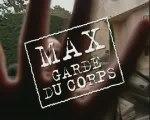 Max, garde du corps : Kad et Olivier