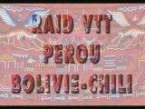 VTT-RAID_PEROU-BOLIVIE-CHILI__Part 1_16'54