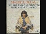 M. Dulac Depuis que nous ne chantons plus... (1974)